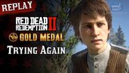 RDR2 PC - Mission 101 - Trying Again Replay & Gold Medal