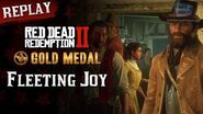 RDR2 PC - Mission 62 - Fleeting Joy Replay & Gold Medal