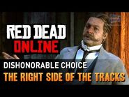 Red Dead Online - Mission -2 - The Right Side of the Tracks (Dishonorable) -Gold Medal-