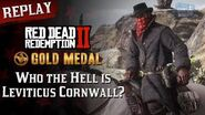 RDR2 PC - Mission 5 - Who the Hell is Leviticus Cornwall? Replay & Gold Medal