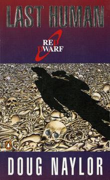 Red Dwarf- Last Human (Doug Naylor).jpg