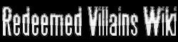 Redeemed Villains Wiki
