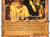 Pharisees (Brown) (Ap)