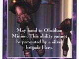 Obsidian Minion (Black) (AW)