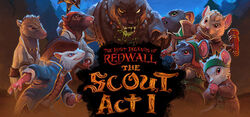 The Lost Legends of Redwall: The Scout Act I - Lilygrove