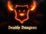Deadly Dungeon: Episode 06
