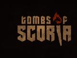 Tombs of Scoria: Episode 27
