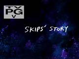 La Historia de Skips