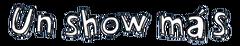 Un Show Más - Logo - 3.png