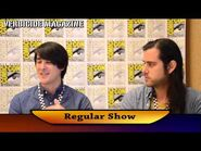 Regular Show - San Diego Comic-Con 2013 Press Roundtable Interview Series