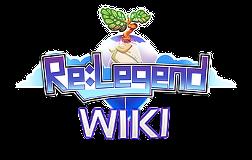 Re:Legend Wiki