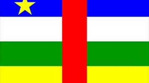 NATIONAL ANTHEM OF CENTRAL AFRICAN REPUBLIC
