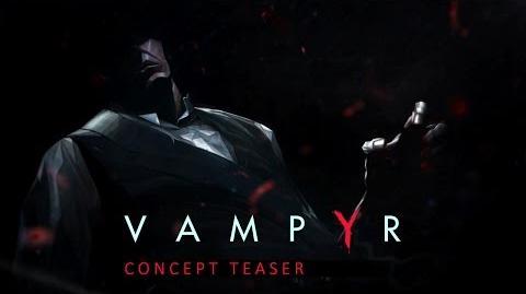 VAMPYR CONCEPT TEASER