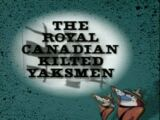 The Royal Canadian Kilted Yaksmen