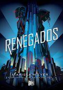 Renegades Spanish