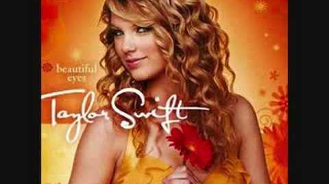 Beautiful Eyes-Taylor Swift