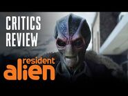 Humans Everywhere Are Raving About Resident Alien! - SYFY