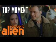 There's An Alien That Owes Harry Money - Resident Alien - SYFY