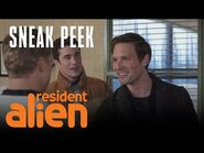 The New Doctor Has Arrived -SNEAK PEEK- - Resident Alien - SYFY