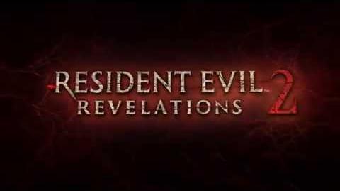 Resident Evil Revelations 2- Segundo Trailer