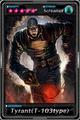 Deadman's Cross - Tyrant(T-103type) card