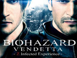 BIOHAZARD VENDETTA : Z Infected Experience
