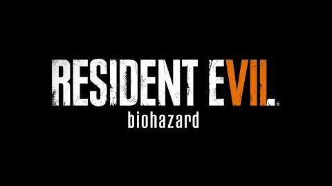 Resident Evil 7 Release Trailer