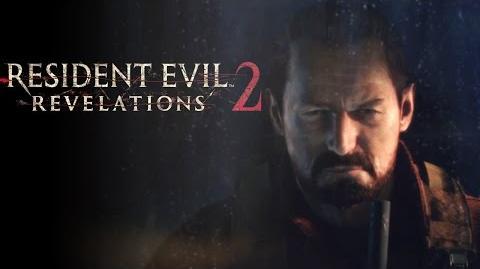 Resident Evil Revelations 2 - Barry Burton Trailer