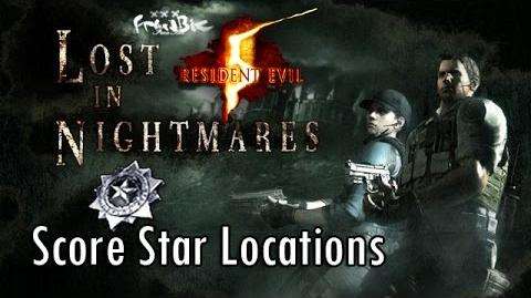 Resident Evil 5 Lost In Nightmares Score Star Locations