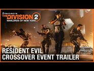 Tom Clancy's The Division 2 x Resident Evil 25th Anniversary Event Trailer - Ubisoft -NA-