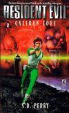 Resident Evil Caliban Cove - Pocket Books front cover.jpg