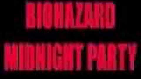 BIOHAZARD MIDNIGHT PARTY
