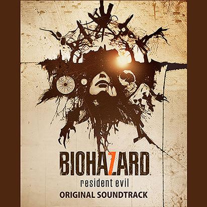 Resident Evil 7: Biohazard Original Soundtrack