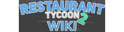 Restaurant Tycoon 2 Wiki