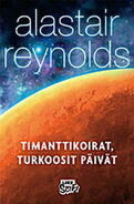 Diamond Dogs, Turquoise Days (Finnish edition by Like)