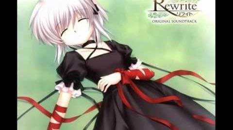 Rewrite Original Soundtrack - Rewrite (Full Version)