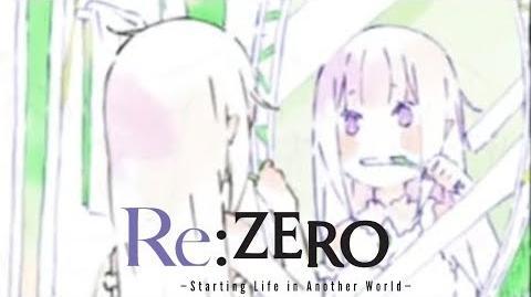 Re Zero kara Hajimeru Isekai Seikatsu - ED Stay Alive