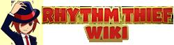 Rhythm Thief Wiki