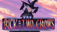 Rick and Two Crows title card