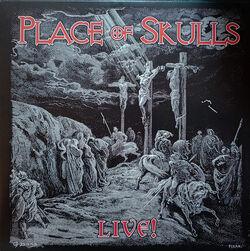 Place of Skulls Live!.jpg