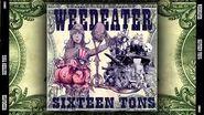 Weedeater - Sixteen Tons 2002 Full Album