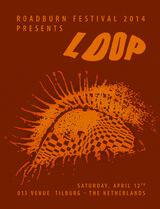 Roadburn 2014 - Loop