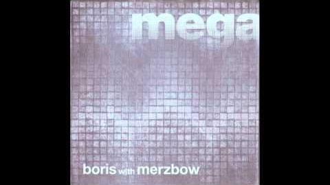 Boris_with_Merzbow-Megatone_Full_Album