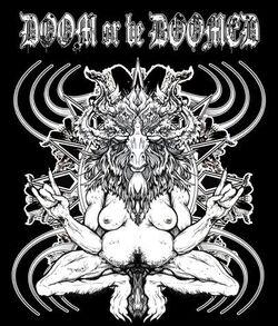 Doom or Be Doomed.jpg