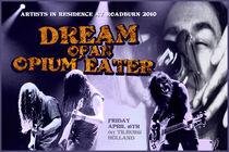 Roadburn 2010 - Dream of an Opium Eater