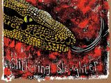 Slithering Slaughter