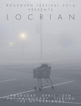 Roadburn 2014 - Locrian