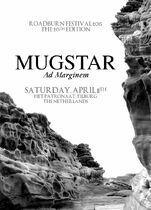 Roadburn 2015 - Mugstar - Saturday
