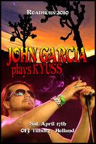Roadburn 2010 - Garcia Plays Kyuss