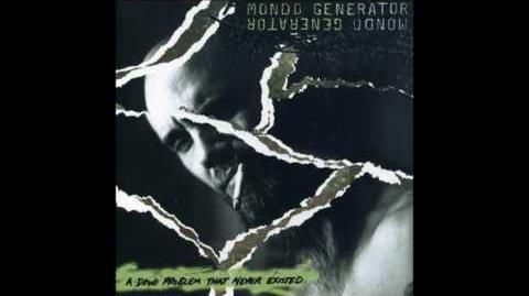 Mondo_Generator_–_A_Drug_Problem_That_Never_Existed_(Album,_2003)